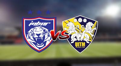 Live Streaming JDT vs UITM FC Liga Super 7.3.2020