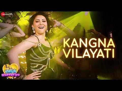 Kangna Vilayati Lyrics  Virgin Bhanupriya songs  Jyotica Tangri