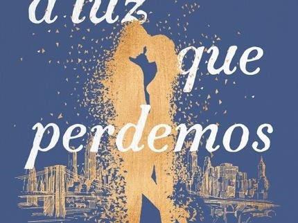 [Resenha] A luz que perdemos - Jill Santopolo