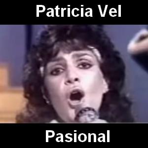Patricia Vel - Pasional