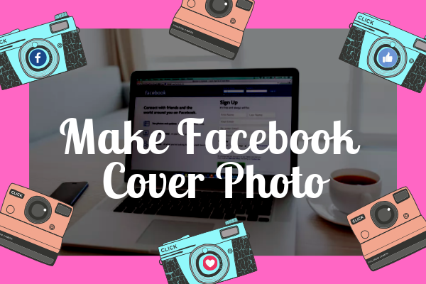 Facebook Cover Page Maker<br/>