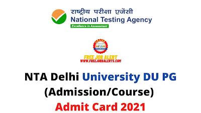 Sarkari Exam: NTA Delhi University DU PG (Admission/Course) Admit Card 2021