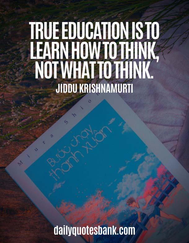 Jiddu Krishnamurti Quotes On Education