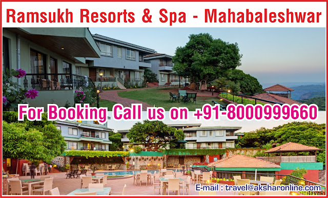 Ramsukh Resorts and Spa - Mahabaleshwar For Booking Call us on +91-8000999660, +91-9427703236 E-mail : info@aksharonline.com Website : www.aksharonline.com, Resort in Mahabaleshwar, Mahabaleshwar Hotel,