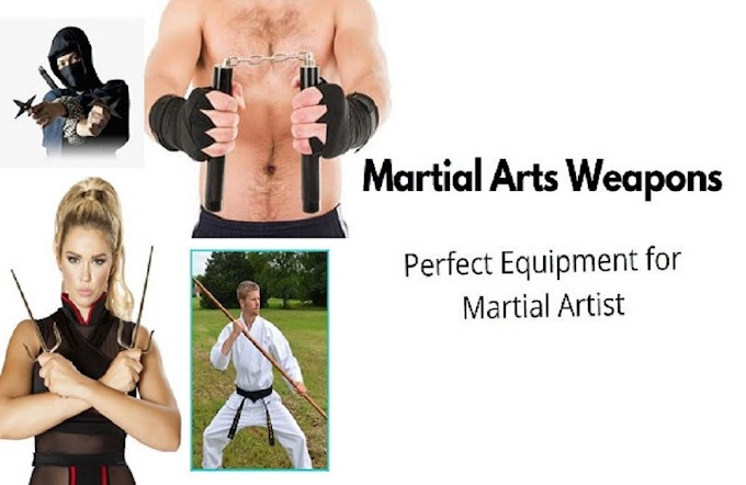 Martial Arts Weapons – Perfect Equipment for Martial Artist