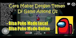 Cara Mabar / Main Bareng Teman Di Game Among Us