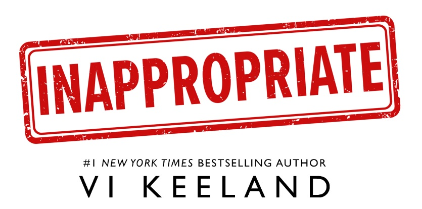 Vi Keeland - Inappropriate Up {Cover Reveal}