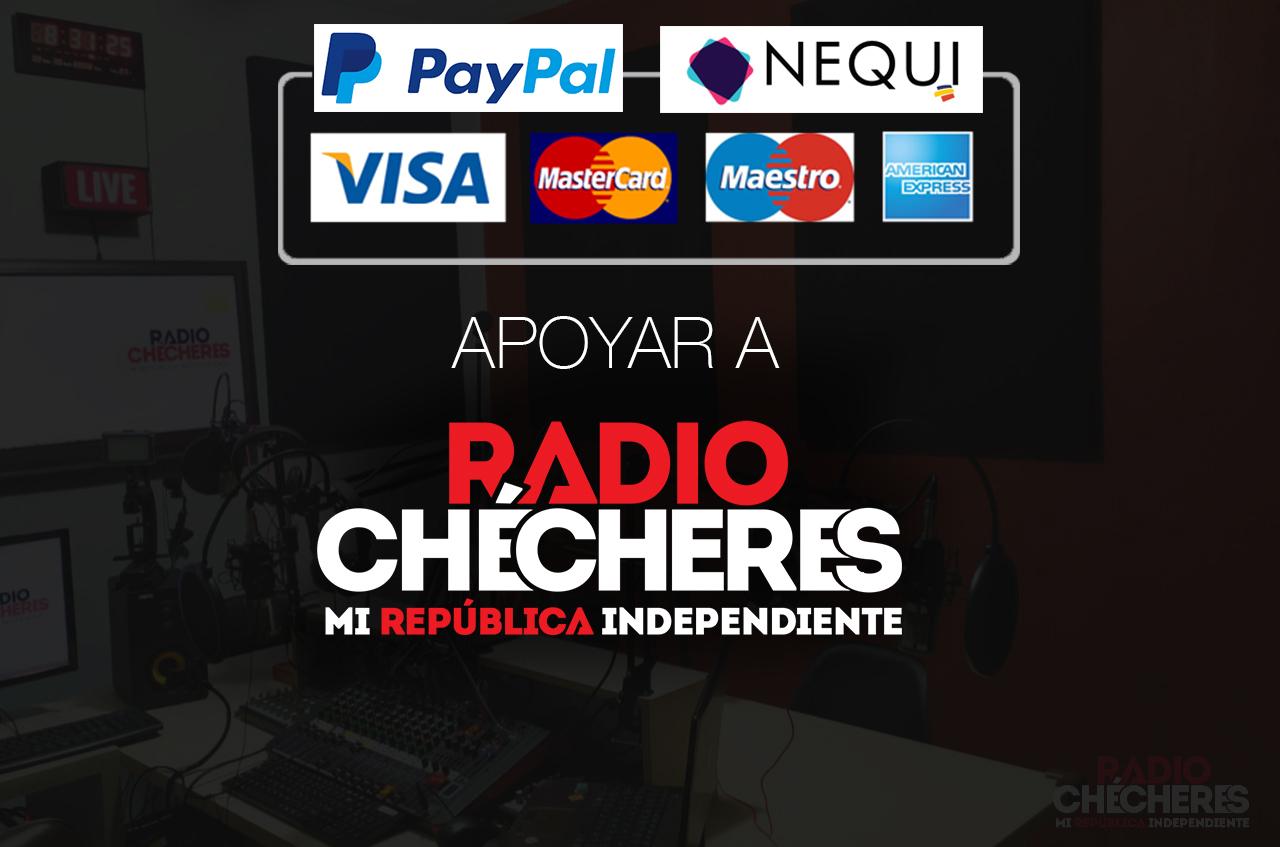 Cómo apoyar a Radio Chécheres? Nequi y Paypal