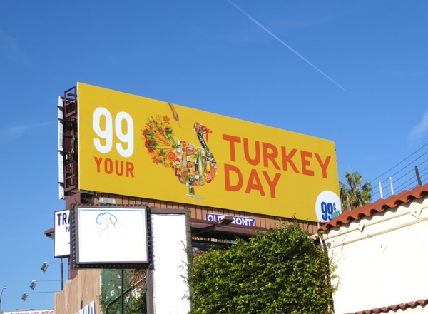 99c Turkey Day Thanksgiving billboard