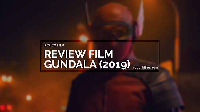 Review Film Gundala (2019)