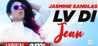 Lv Di Jean Lyrics   Jasmine Sandlas Feat Preet Hundal   by lyricscreative