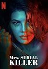 مشاهدة فيلم Mrs Serial Killer 2020 مترجم