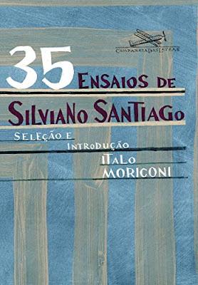 51EXsYhJe5L - 10 Considerações sobre 35 ensaios de Silviano Santiago, ou um tributo à crítica