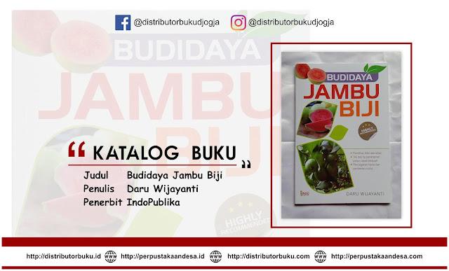 Budidaya Jambu Biji