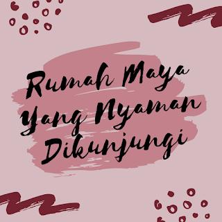 blog rumah maya
