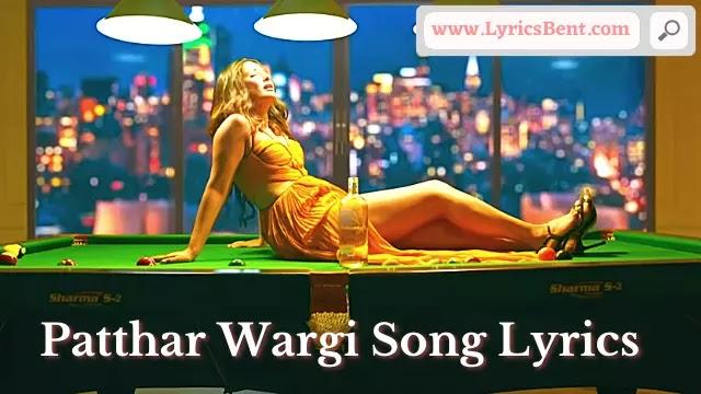 Patthar Wargi Song Lyrics