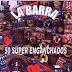 LA BARRA - 50 SUPER ENGANCHADOS ( RESUBIDO )