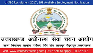 UKSSC Recruitment 2017 , 198 Available Employment Notification for Industrial Development Branch