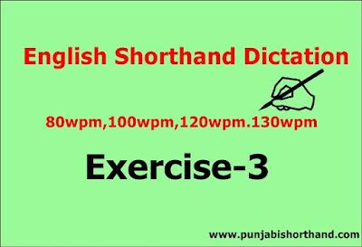 English Steno Dictation 80 wpm 100 wpm 120 wpm 130 WPM Exercise-3