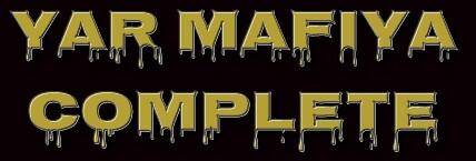 YAR MAFIYA COMPLETE