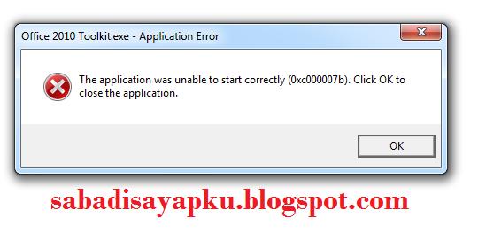"Cara Mengatasi Aplikasi Windows Error ""The application was unable to start correctly (0xc000007b)"""