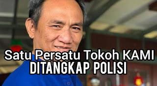 Satu Persatu Tokoh KAMI Ditangkap Polisi