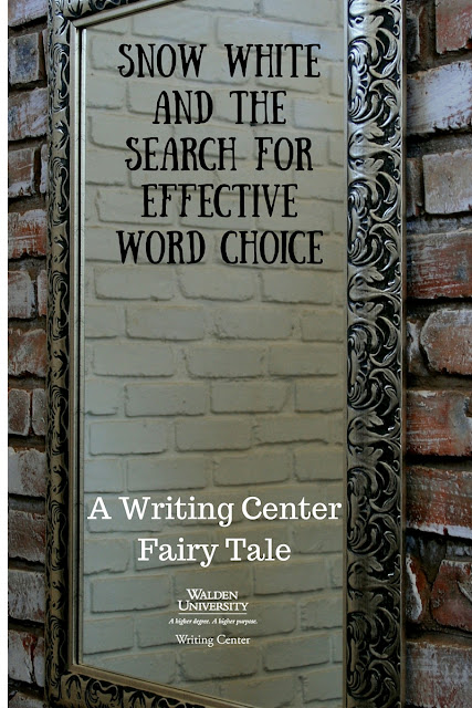 Snow White and the Search for Effective Word Choice