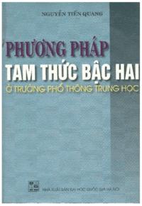 Phương Pháp Tam Thức Bậc Hai Ở Trường THPT - Nguyễn Tiến Quang