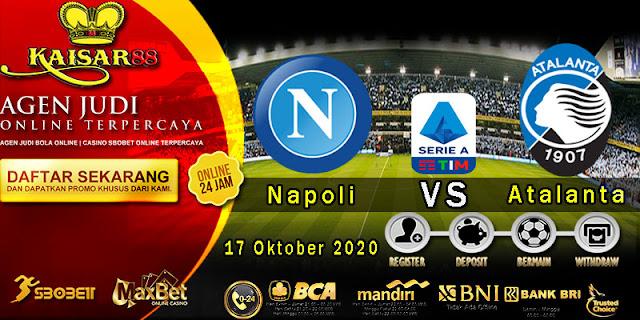 Prediksi Bola Terpercaya Liga Italia Napoli vs Atalanta 17 Oktober 2020