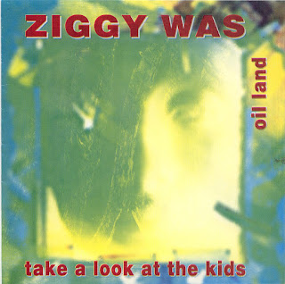 Ziggy Was - (1994) Take A Look At The Kids & Oil Land_Front
