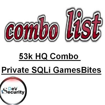 53k HQ Combo Private SQLi GamesBites