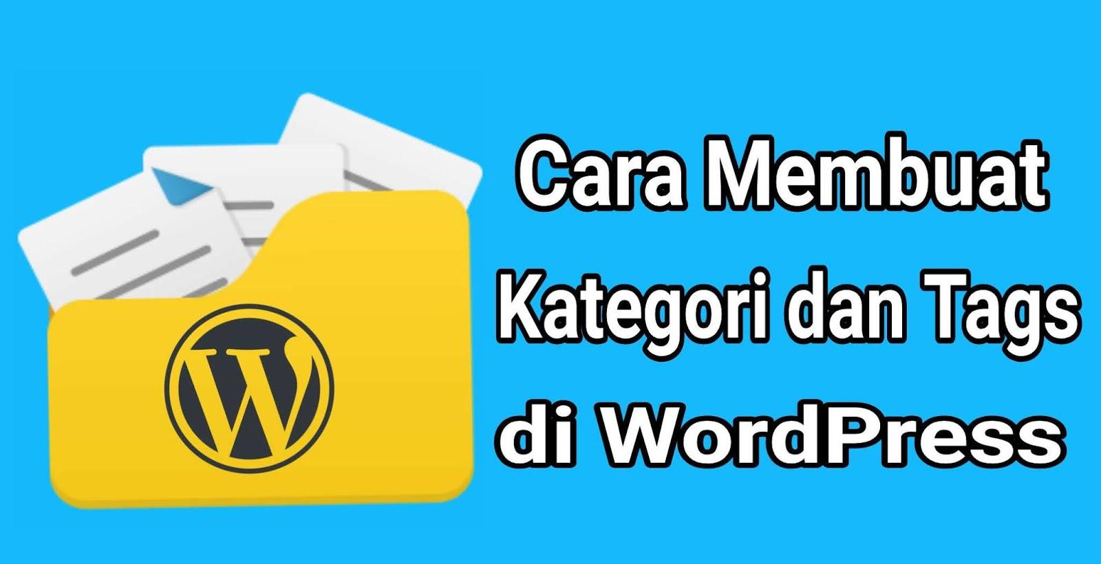 Membuat Kategori dan Tags WordPress