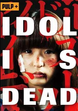 Idol Is Dead (2012)