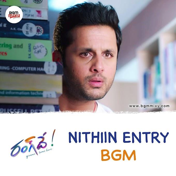 Rang De Nithiin Entry BGM Download - Rang De BGMs Download