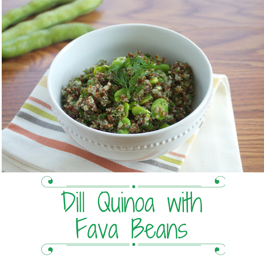 Dill Quinoa with Fava Beans