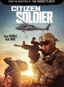Lính Chiến Quả Cảm - Citizen Soldier (2016)