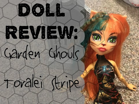 Garden Ghouls Toralei Doll Review