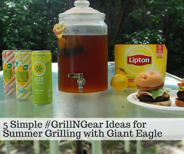 5 Simple #GrillNGear Ideas for Summer Grilling with Giant Eagle