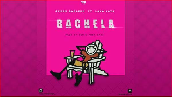Queen Darleen Ft. Lava Lava - Bachela | Download Mp3