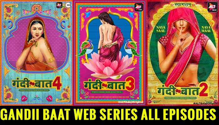 Gandii Baat 1 & 5 All Episode Free Online Download