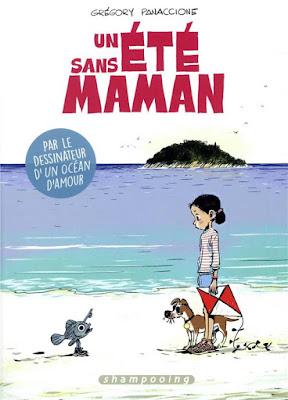 un été sans maman aux éditions Delcourt collection Shampooing