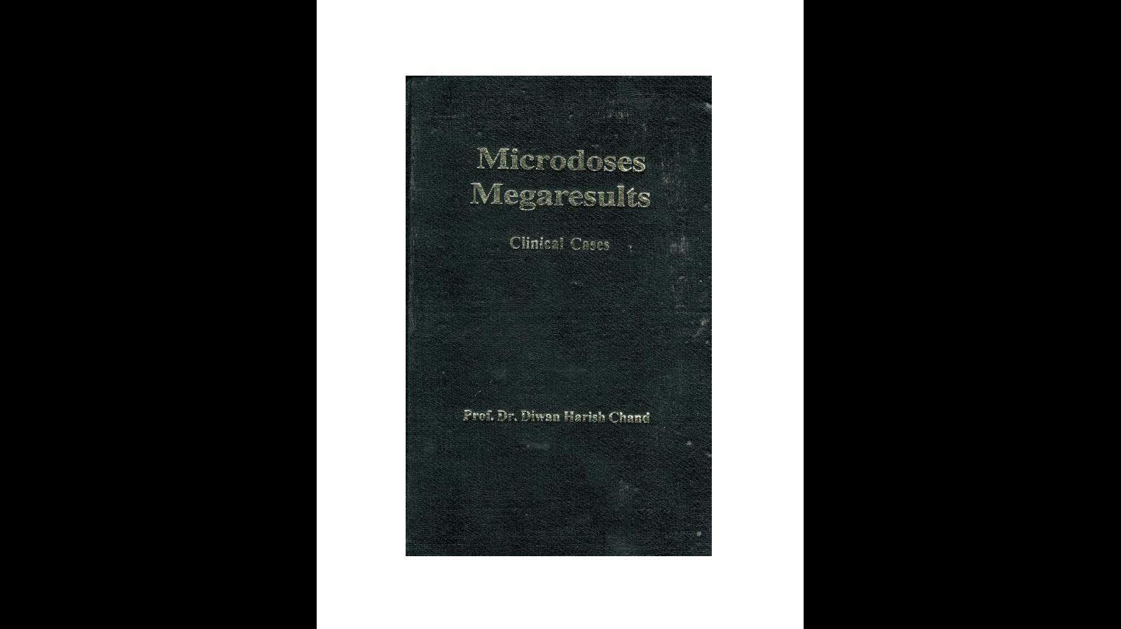 Microdoses Megaresults Clinical Cases (A selection from 50