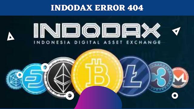 Indodax Error 404, ini cara mengatasinya !