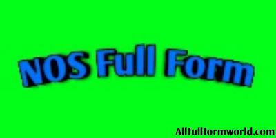 NOS Ka Full Form In Hindi क्या होता है? (पुरी जानकारी for All Categories)