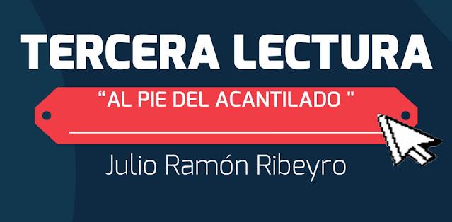 RESUMEN TERCERA LECTURA AL PIE DEL ACANTILADO