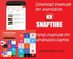 {New Version} Snaptube App Download For Android/ios/Windows/Mac