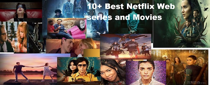 10+ Netflix movies and web series you can't watch go and watch those movie in summer period