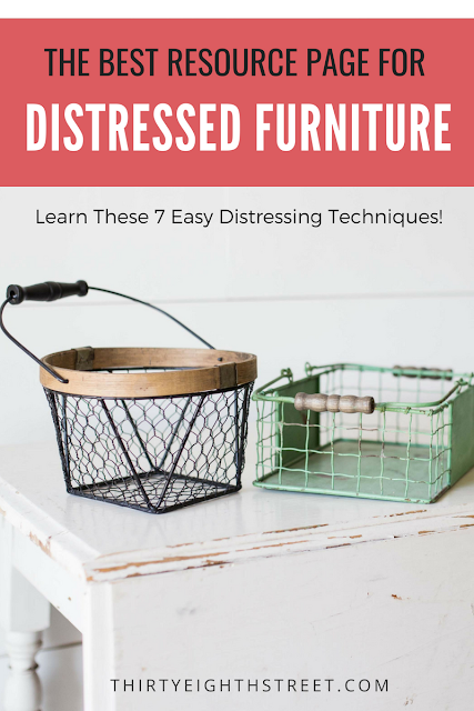distressed furniture, distressing furniture, farmhouse looking furniture, worn and weathered distressing
