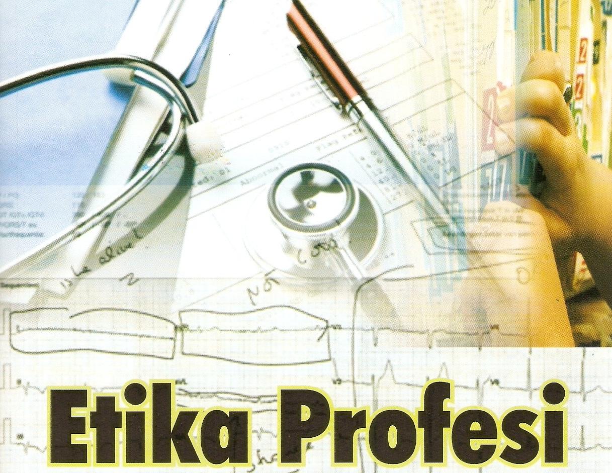 Makalah Etika Profesi Makalah