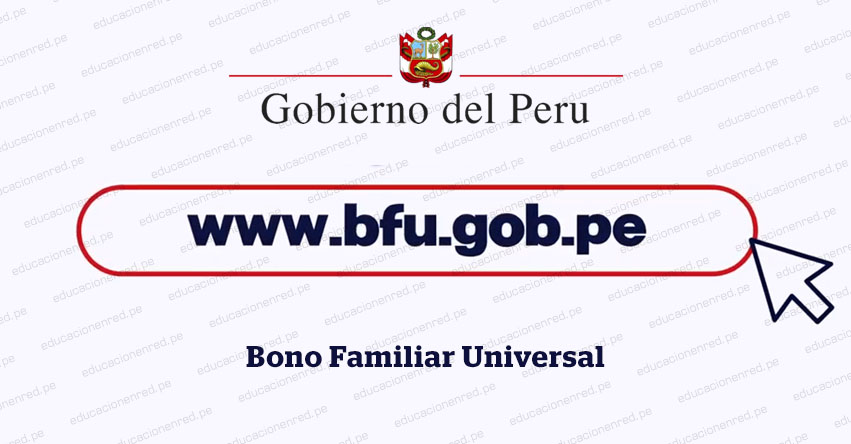 BONO BFU - Link Oficial del Segundo Bono Universal de S/ 760 - www.bfu.gob.pe